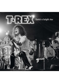 T.Rex               Catch A Bright Star           Limited edition collectors Vinyl